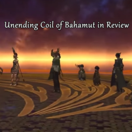 Unending Coil of Bahamut (Ultimate) in Review